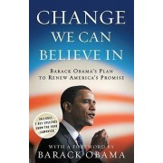 Change We Can Believe in by [Then] President-Ele Barack Obama