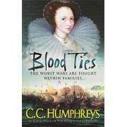 Blood Ties by C. C. Humphreys