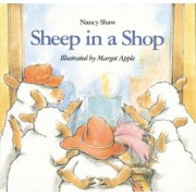Sheep in a Shop by Nancy Shaw