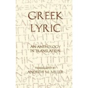 Greek Lyric by Andrew M. Miller