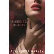Bleeding Hearts by Alyxandra Harvey