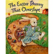 The Easter Bunny That Overslept by Otto Friedrich