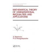 Mathematical Theory of Hemivariational Inequalities and Applications by Zdzistaw Naniewicz