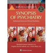 Kaplan and Sadock's Synopsis of Psychiatry: Behavioral Sciences/Clinical Psychiatry by Benjamin J. Sadock