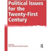Political Issues for the Twenty-First Century by Mark Cowling