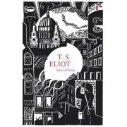 Selected Poems of T.S. Eliot by T. S. Eliot