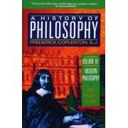 History of Philosophy: Modern Philosophy - Descartes to Leibniz v. 4 by Frederick C. Copleston