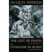 The Gift of Death: AND Literature in Secret by Jacques Derrida