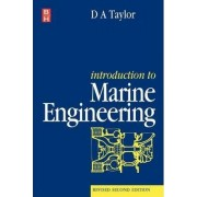 Introduction to Marine Engineering by D.A. Taylor