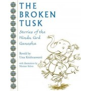 The Broken Tusk by Uma Krishnawsami