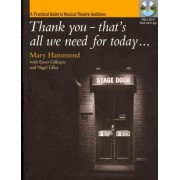 Thank You--That's All We Need for Today by Mary Hammond