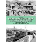 Images of Bodmin Road to Padstow & Launceston Railways by Maurice Dart