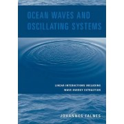 Ocean Waves and Oscillating Systems by Johannes Falnes