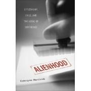 Alienhood by Katarzyna Marciniak