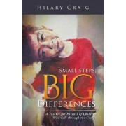 Small Steps, Big Differences by Hilary Craig
