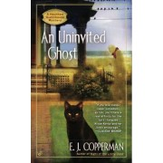 An Uninvited Ghost by E J Copperman