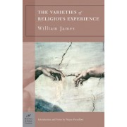 The Varieties of Religious Experience (Barnes & Noble Classics Series) by William James