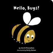 Hello, Bugs! by Smriti Prasadam