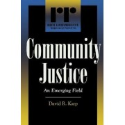 Community Justice by David R. Karp