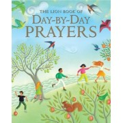 The Lion Book of Day-by-day Prayers by Mary Joslin