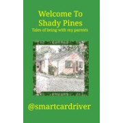 Welcome to Shady Pines