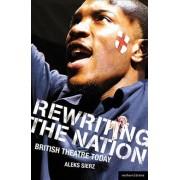 Rewriting the Nation by Aleks Sierz