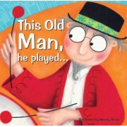 This Old Man by Wendy Straw