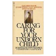 Caring for your unborn child - Ronald E. Gots - Livre