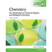 Chemistry: An Introduction to General, Organic, and Biological Chemistry with Masteringchemistry by Karen C. Timberlake