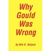Why Gould Was Wrong by Nils K Oeijord