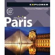 Paris Mini Explorer by Explorer Publishing
