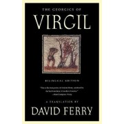 The Georgics of Virgil by David Ferry