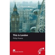 Macmillan Reader Level 2 This is London Beginner Reader (A1) by Philip Prowse