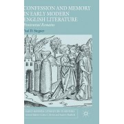 Confession and Memory in Early Modern English Literature: Penitential Remains