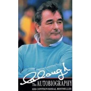 Clough The Autobiography by Brian Clough