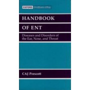 Handbook of ENT for Primary Care in Southern Africa: Student Edition by Christopher Prescott