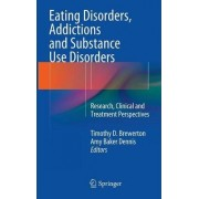 Eating Disorders, Addictions and Substance Use Disorders by Timothy Brewerton
