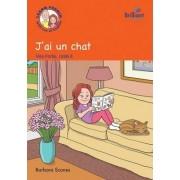 J'ai un Chat (I've Got a Cat): Storybook Part 1, Unit 8 by Barbara Scanes