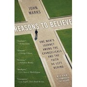 Reasons to Believe by Dr John Marks