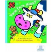 Vaca face miau - Moira Butterfield
