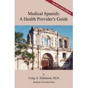 Medical Spanish by Craig Alan Sinkinson