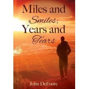 Miles and Smiles; Years and Tears
