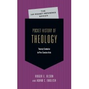 Pocket History of Theology by Roger E Olson