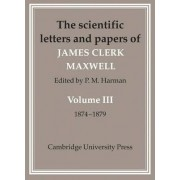Scientific Letters and Papers of James Clerk Maxwell 2 Part Paperback Set by James Clerk Maxwell