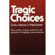Tragic Choices by Guido Calabresi