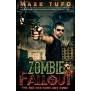 Zombie Fallout 4 by Mark Tufo