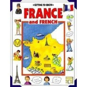 Getting to Know France and French by Nicola Wright