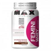 Femini Whey - 600 - Max Titanium -