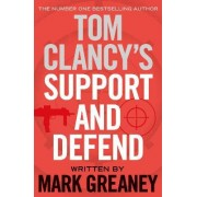 Tom Clancys Support & Defend Ome by Tom Clancy