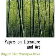 Papers on Literature and Art by Margaret Fuller